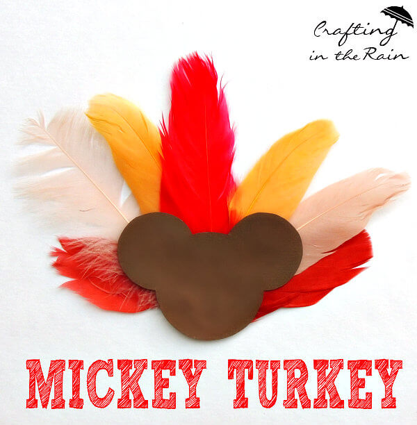 A Mickey-Inspired Thanksgiving Craft for Your Little Turkeys