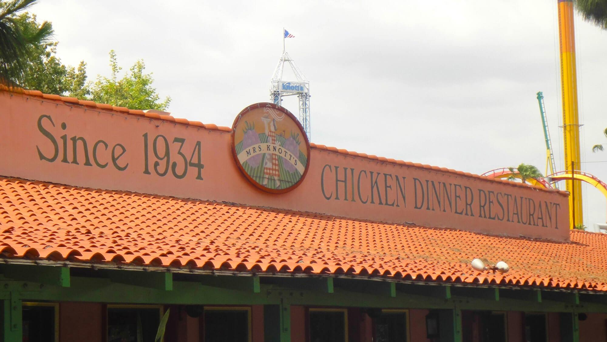 Not to miss Knott's Berry Farm  - Mrs. Knott's Chicken Dinner Restaurant