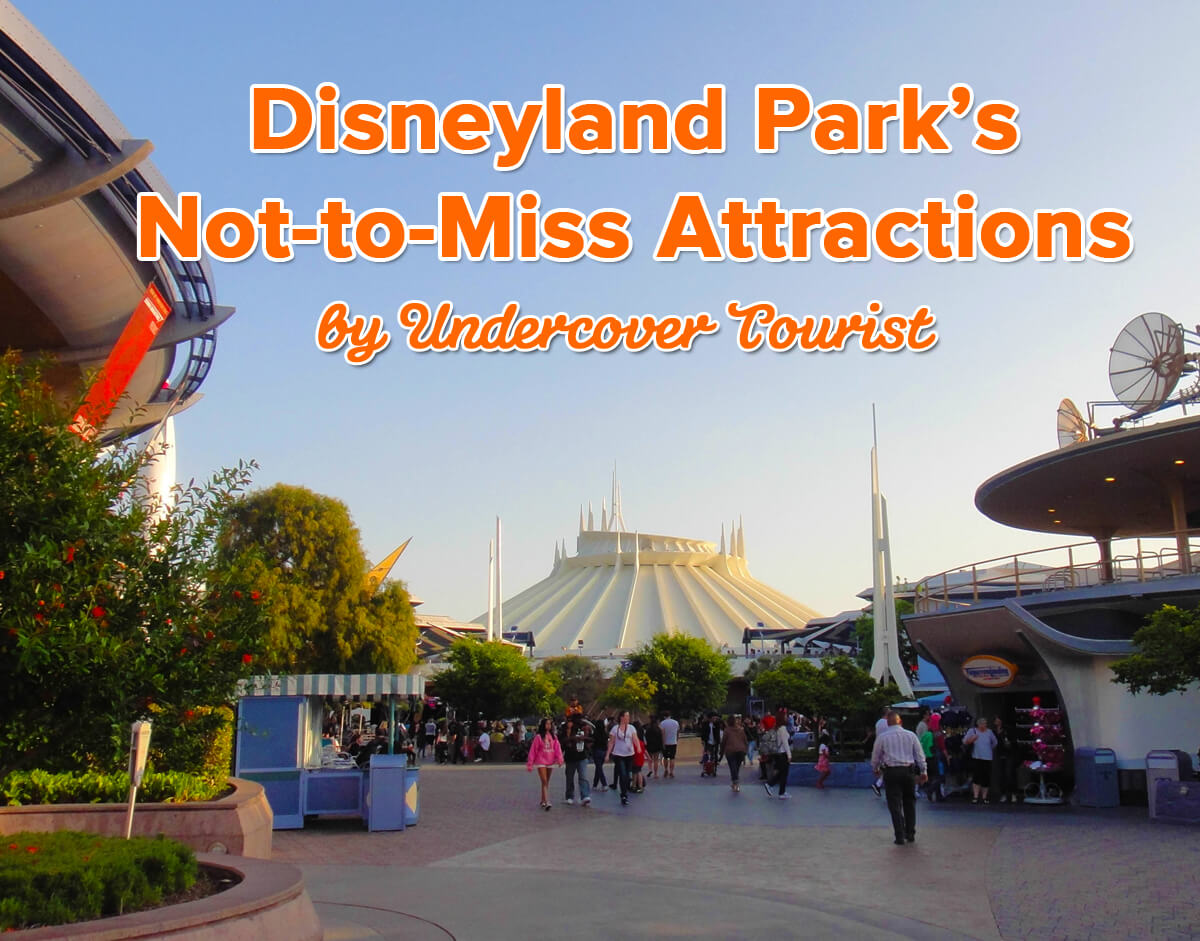 9 not to miss disneyland attractions shows not to miss disneyland attractions publicscrutiny Images