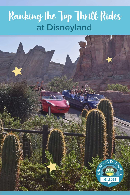 Ranking Disneyland's Top Thrill Rides