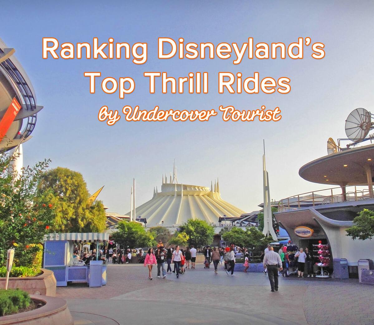 Disneyland's Top Thrill Rides