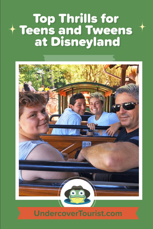 Top Thrills for Teens and Tweens at Disneyland Park