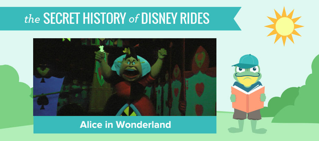 The Secret History of Disney Rides: Alice in Wonderland
