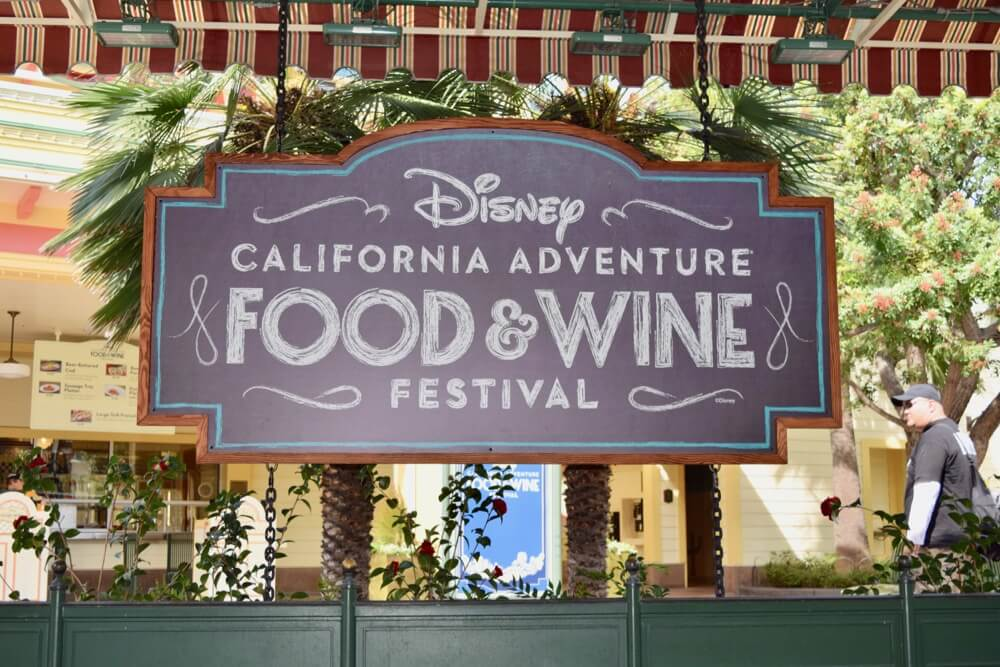 Disney California Adventure Food and Wine Festival - Entry Sign
