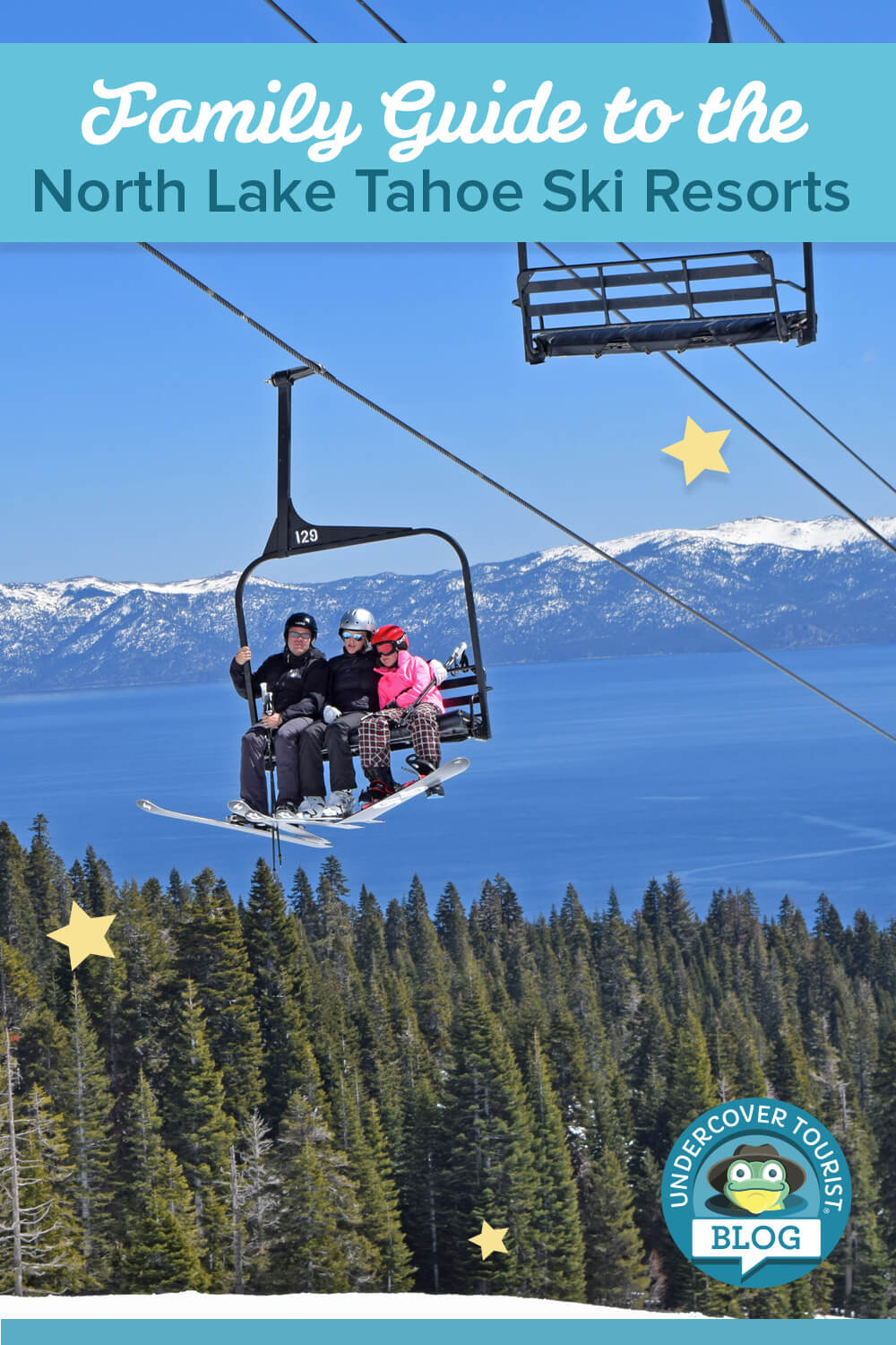 Guide to the North Lake Tahoe Ski Resorts for Families