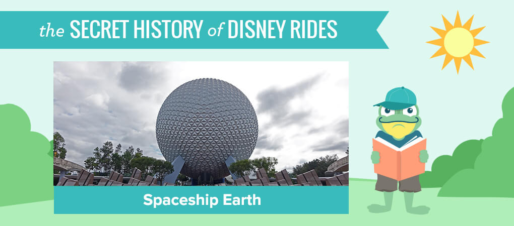 The Secret History of Disney Rides: Spaceship Earth - Spaceship Earth at Epcot