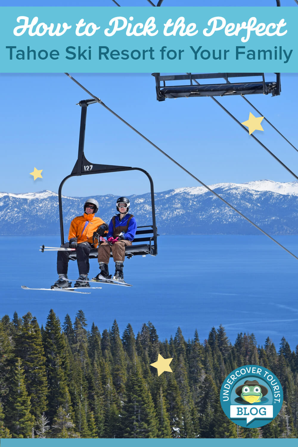Pick the Best Tahoe Ski Resort for Your Family