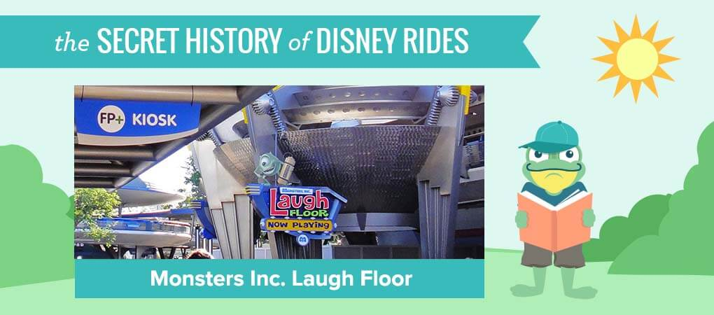 The Secret History of Disney Rides: Monsters Inc. Laugh Floor - Secret History template
