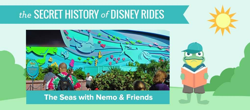 The Secret History of Disney Rides: The Seas with Nemo & Friends - Secret History