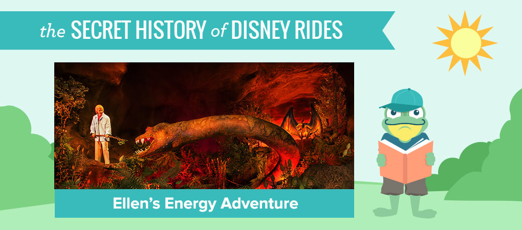 The Secret History of Disney Rides: Ellen's Energy Adventure - Secret History of Ellen's Energy Adventure
