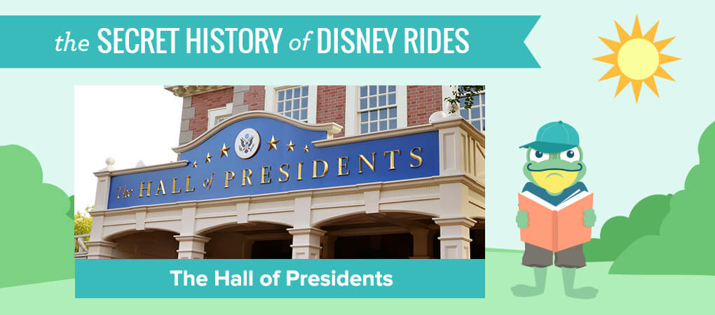 The Secret History of Disney Rides: The Hall of Presidents