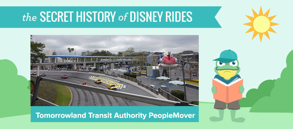 The Secret History of Disney Rides: Tomorrowland Transit Authority PeopleMover