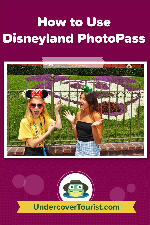 How to Use Disneyland PhotoPass - Pinterest