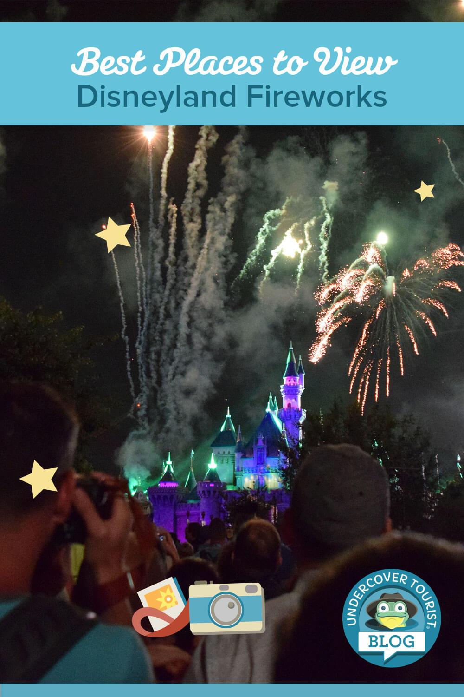 Best Places to View Disneyland Fireworks - Pinterest Header