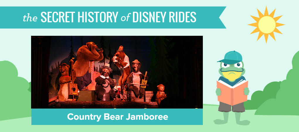 The Secret History of Disney Rides: Country Bear Jamboree - Secret History of Country Bear Jamboree