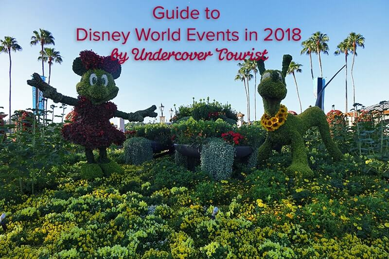 Guide to Disney World Events in 2018 - Disney World Events