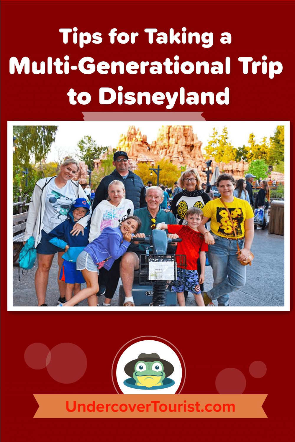Tips for Taking a Multi-Generational Trip to Disneyland - Pinterest