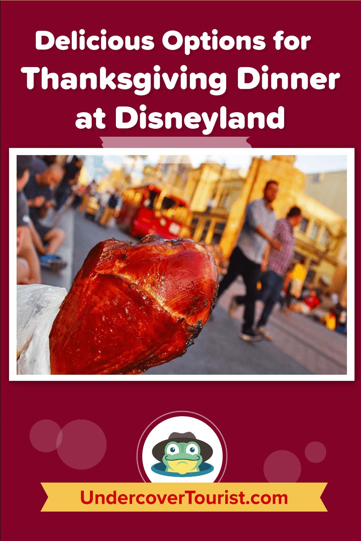 Delicious Options for Disneyland Thanksgiving Dinner - Pinterest