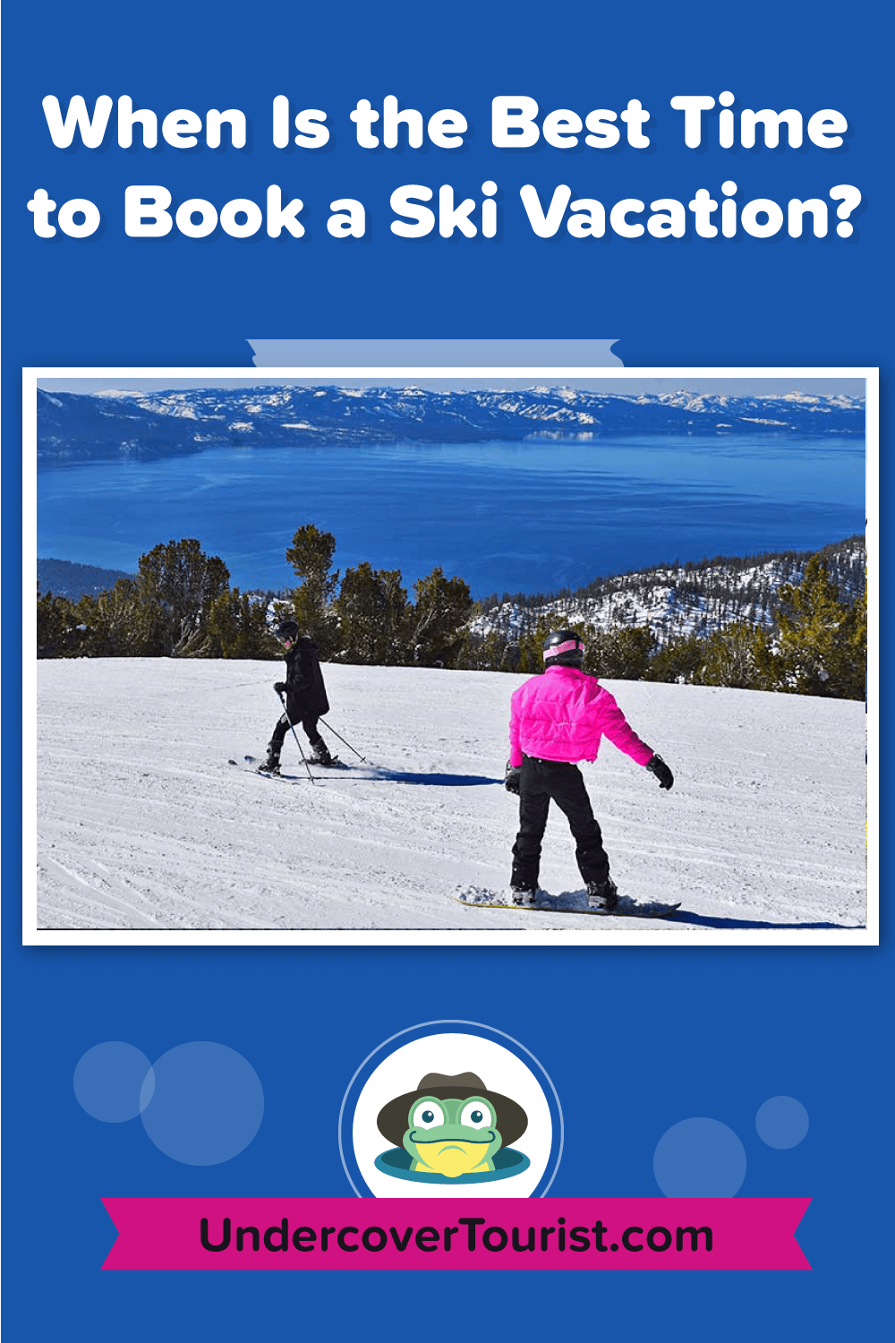 When Is the Best Time to Book a Ski Vacation? Pinterest