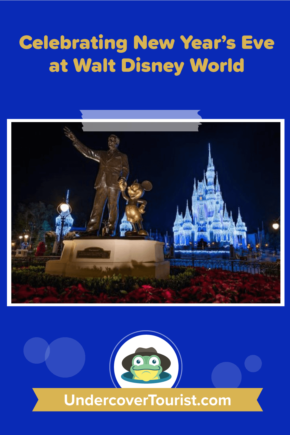 A Complete Guide To Disney World New Year S Eve Events
