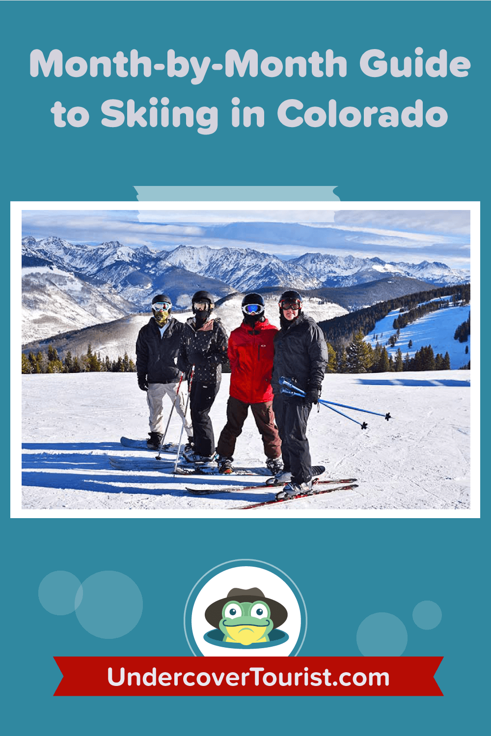 Month-by-Month Guide to Skiing in Colorado