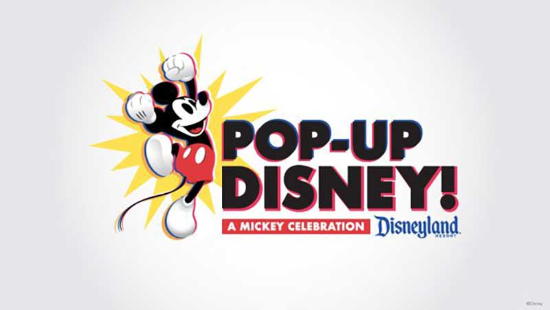 Say 'Cheese!' Pop-Up Disney! A Mickey Celebration Coming to Disneyland