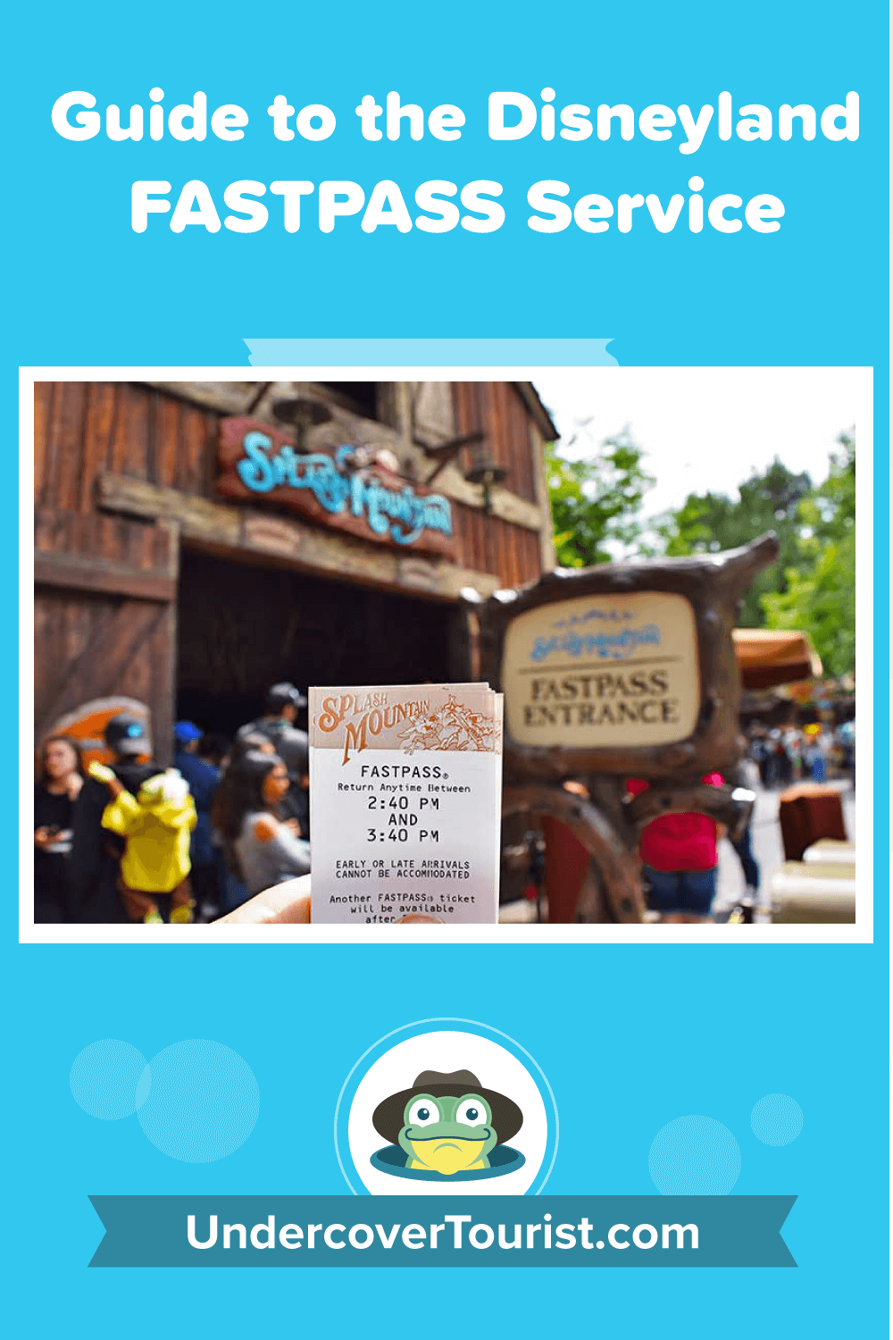 Guide to the Disneyland FASTPASS Service - Pinterest