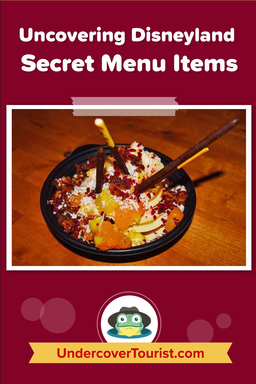 Uncovering Disneyland Secret Menu Items - Pinterest