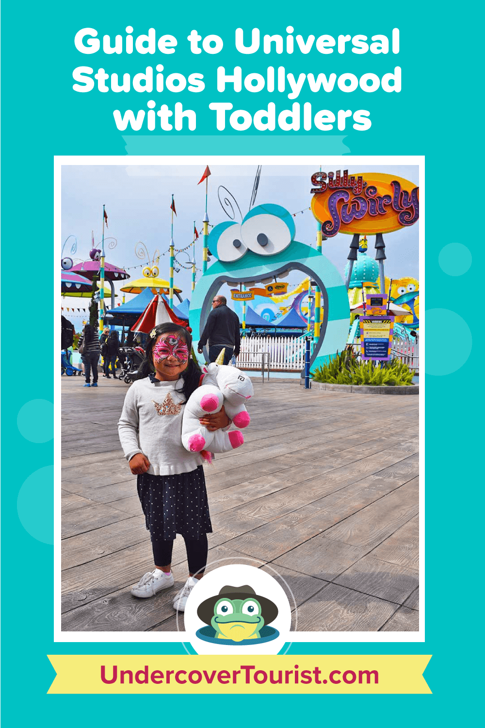 Guide to Universal Studios Hollywood for Toddlers - Pinterest