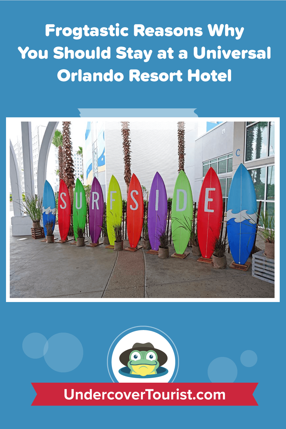 Why Stay at Universal Orlando Hotels - Pinterest