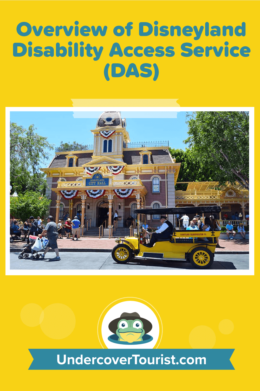 Overview of Disneyland Disability Access Service (DAS)