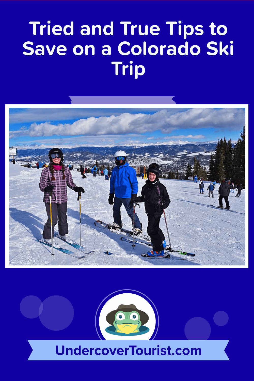 Our tried and true tips to save on a Colorado ski trip-pinterest