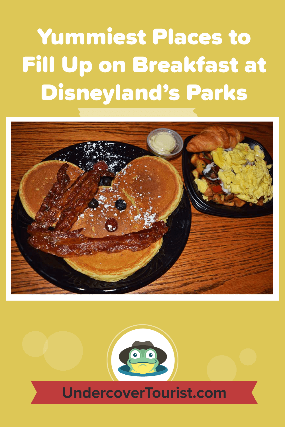 Yummiest Places to Fill Up on Breakfast at Disneyland - Pinterest