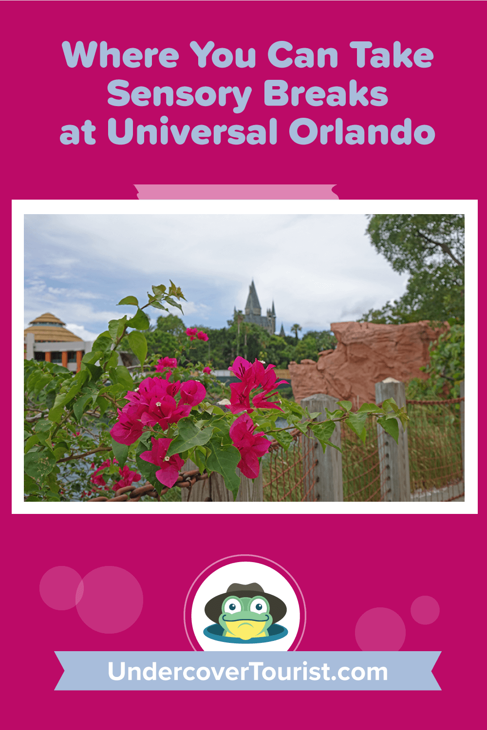 Sensory Breaks at Universal Orlando Resort