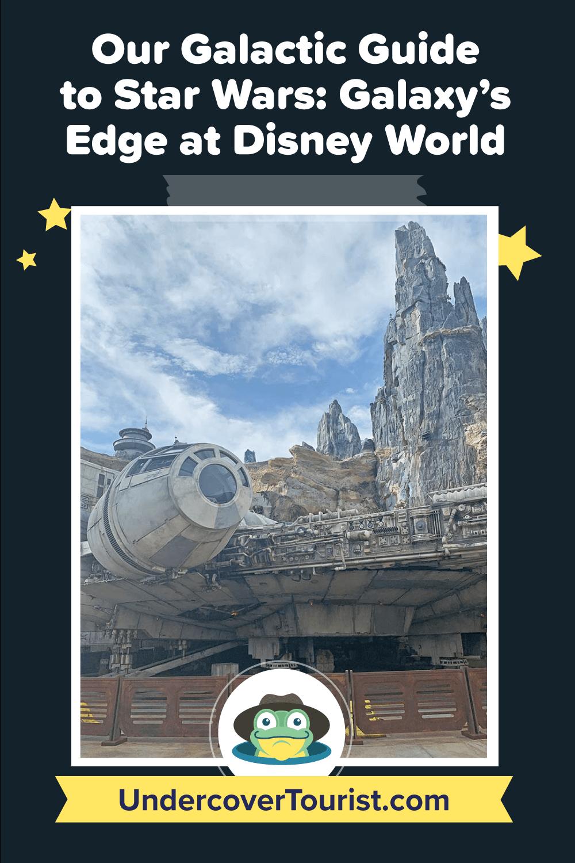 Star Wars: Galaxy's Edge at Disney World Pinterest image