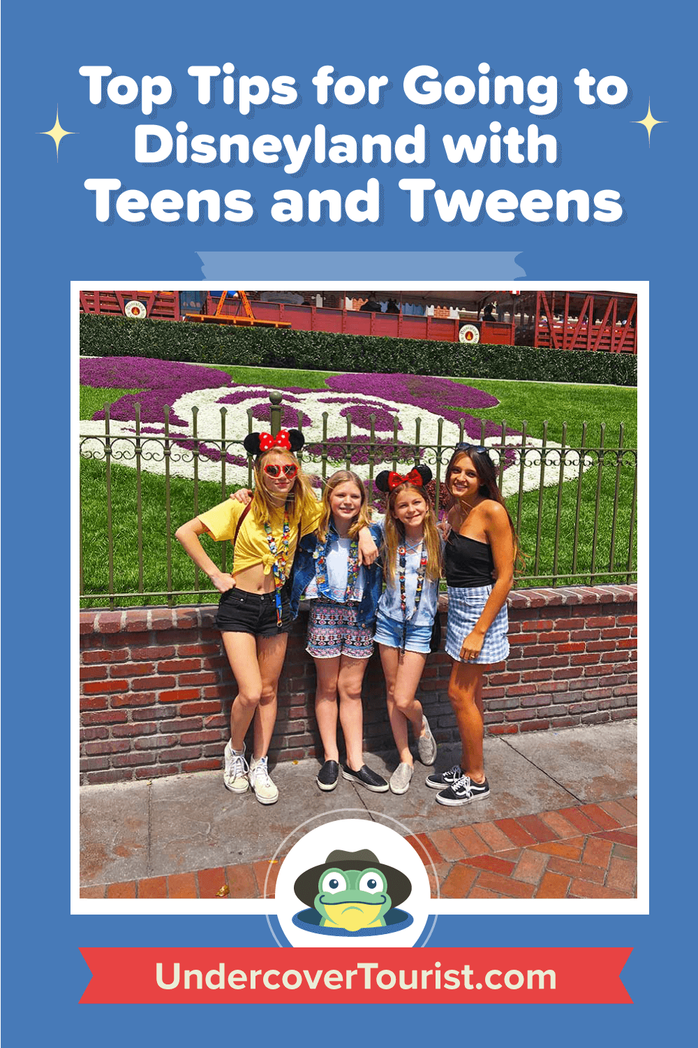 Tips for Going to Disneyland with Teens and Tweens - Pinterest
