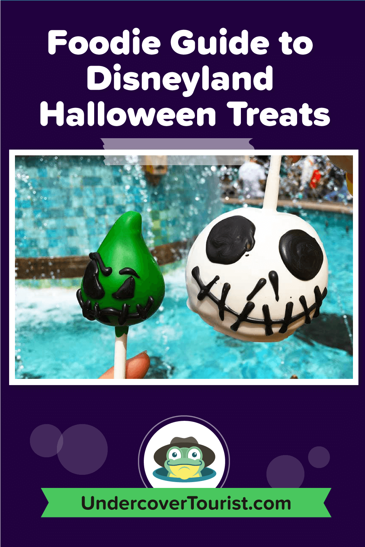 Foodie Guide to Disneyland Halloween Time Treats - Pinterest