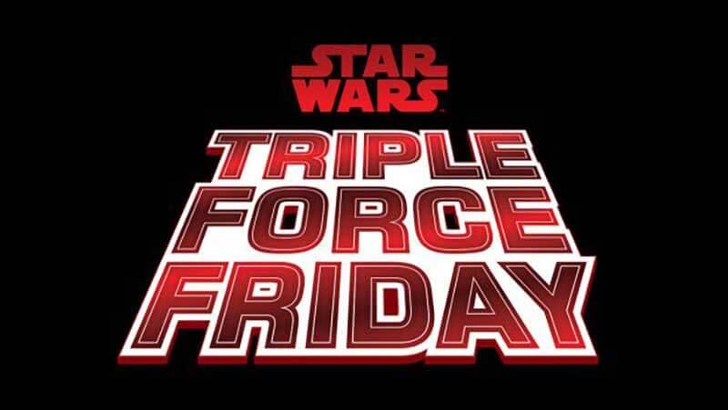 Star Wars Triple Force Friday