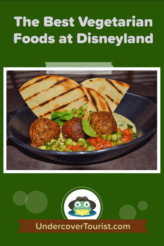 The Very Best Vegetarian Food at Disneyland Resort - Pinterest