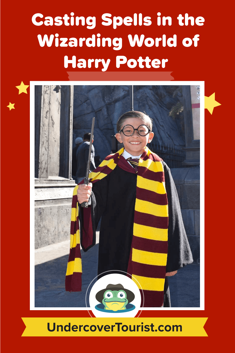 Casting Spells in The Wizarding World of Harry Potter at Universal Studios Hollywood