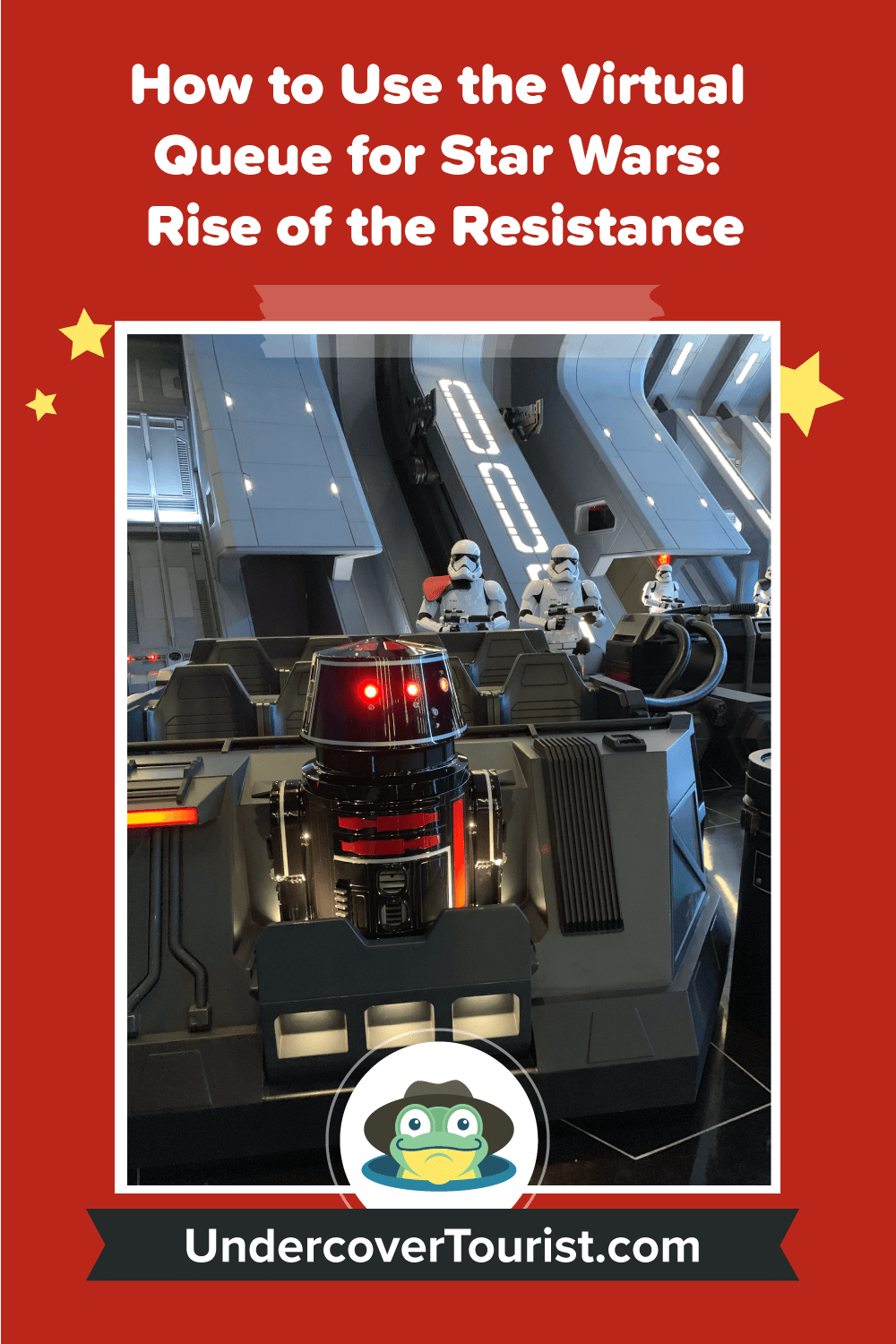 How to Use the Virtual Queue for Star Wars: Rise of the Resistance - Pinterest Image