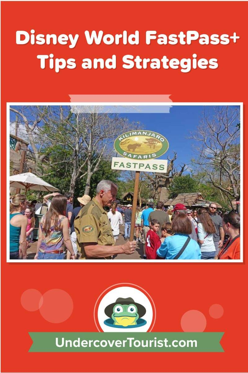 Disney World Fastpass Tips And Strategies