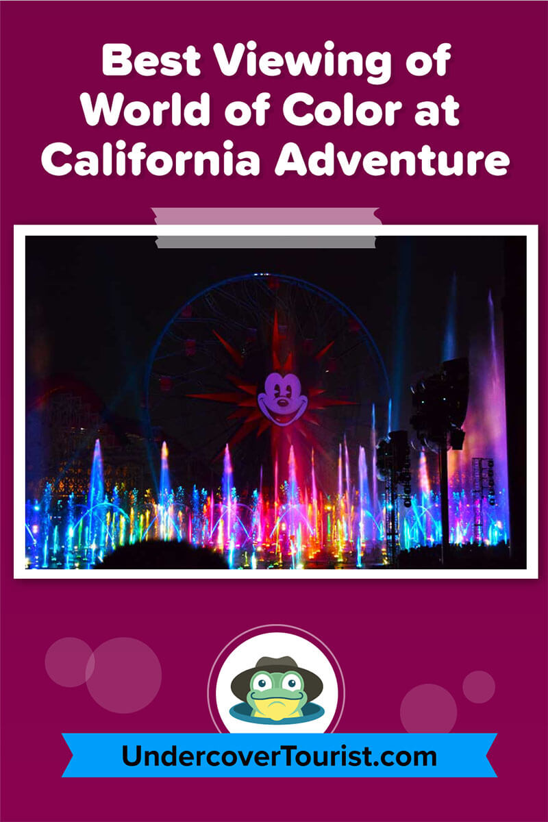 Best Ways And Places To View Disneyland S World Of Color