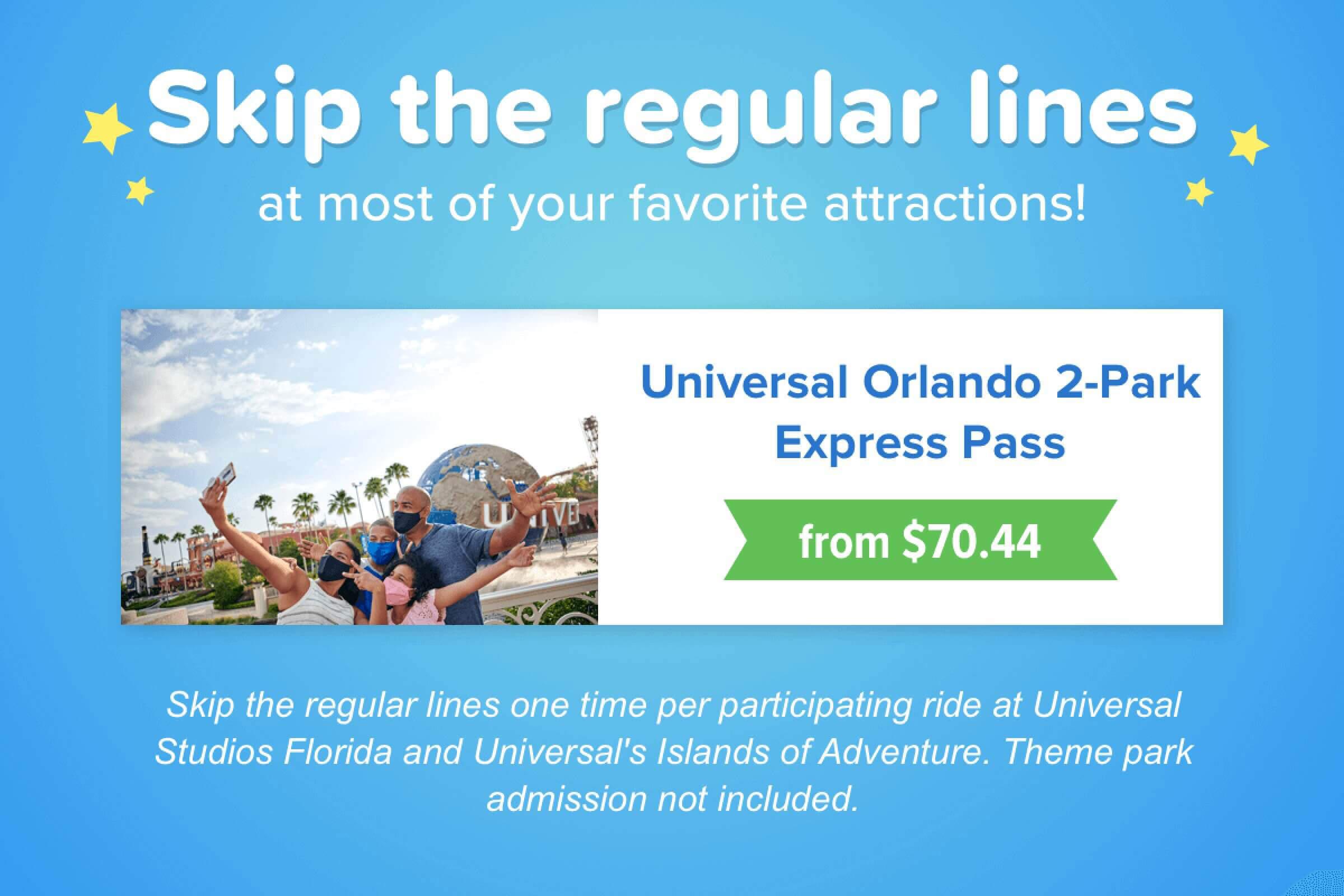 Skip the lines at Universal Orlando!